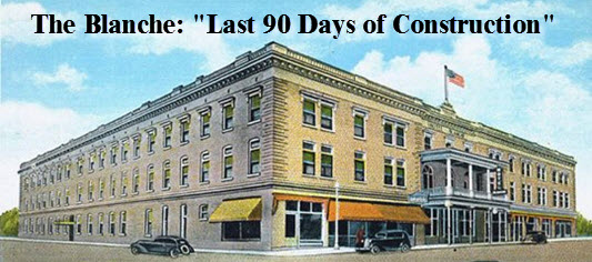 Old time rendering of Lake City's BLanche Hotel with headline: last 90 days of construction