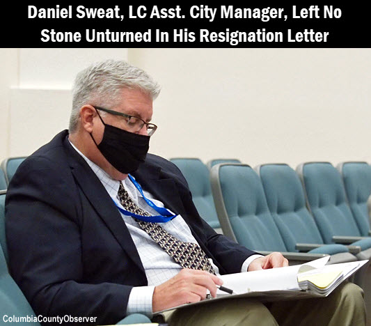 Daniel Sweat attending his first City meeting, with copy: Daniel Sweat, LC Assistant City Manager, left no stone unturned in his resignation letter