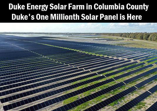 Ariel photo of Duke Energy's Columbia County solar farm, with headline: Duke Energy solar farm in Columbia County. Duke's One Millionth solar panel is here.